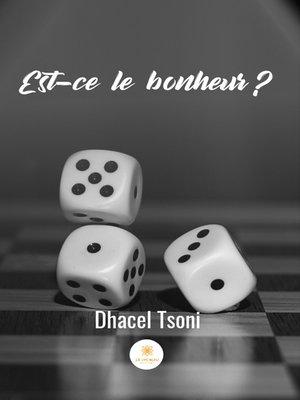 cover image of Est-ce le bonheur ?