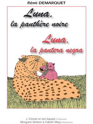 cover image of Luna, la pantera negra / Luna, la panthère noire