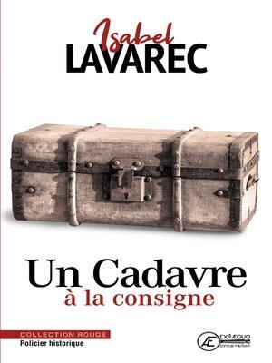cover image of Un Cadavre à la consigne