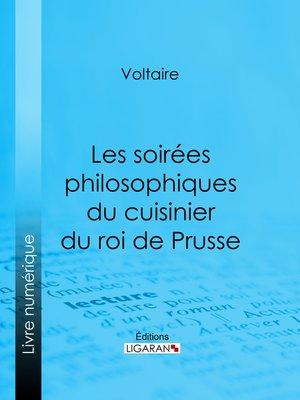 cover image of Les soirées philosophiques du cuisinier du roi de Prusse
