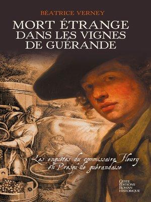 cover image of Mort étrange dans les vignes de Guérande