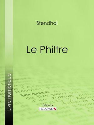 cover image of Le Philtre