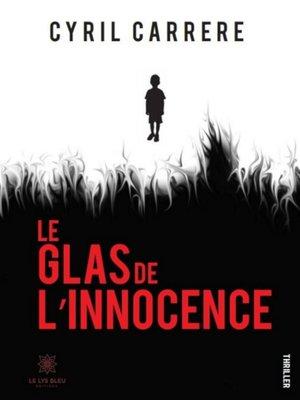 cover image of Le glas de l'innocence