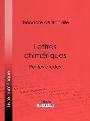 cover image of Lettres chimériques