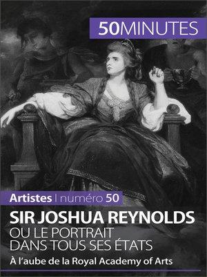 cover image of Sir Joshua Reynolds ou le portrait dans tous ses états