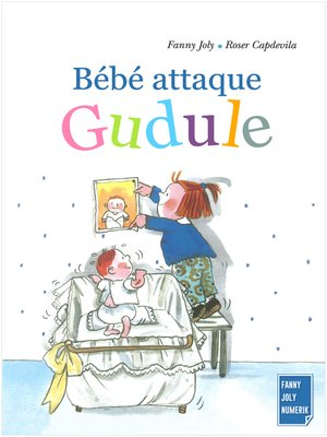 cover image of Bébé attaque Gudule