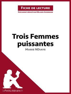 cover image of Trois femmes puissantes de Marie NDiaye (Fiche de lecture)