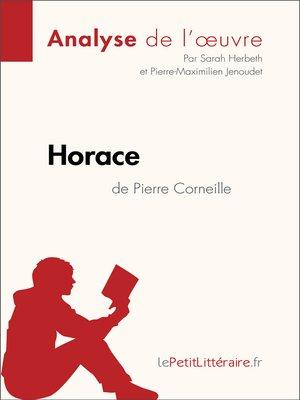 cover image of Horace de Pierre Corneille (Analyse de l'oeuvre)