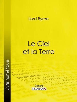 cover image of Le Ciel et la Terre