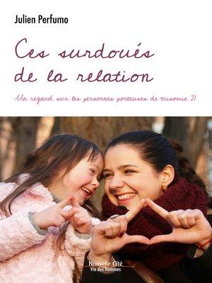 cover image of Ces surdoués de la relation
