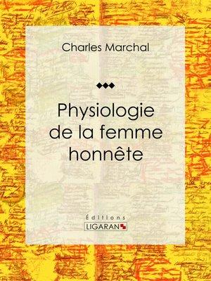 cover image of Physiologie de la femme honnête