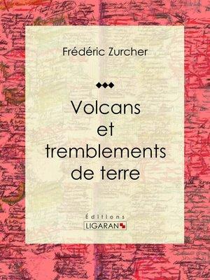 cover image of Volcans et tremblements de terre
