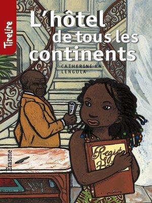 cover image of L'hôtel de tous les continents
