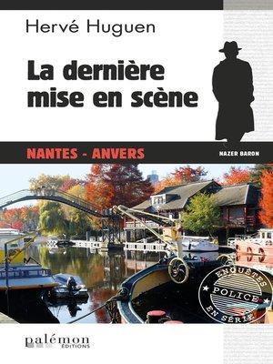 cover image of La dernière mise en scène
