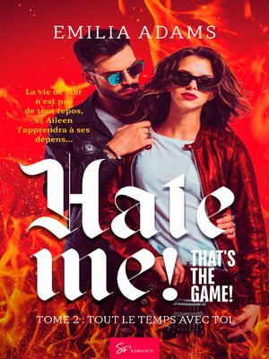 cover image of Hate me! That's the game!--Tome 2