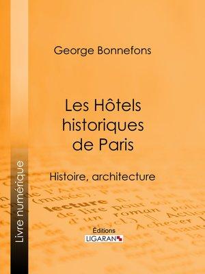 cover image of Les Hôtels historiques de Paris
