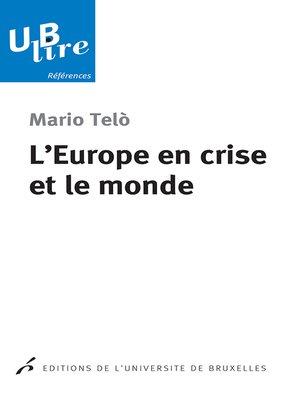 cover image of L'Europe en crise et le monde