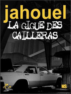 cover image of La gigue des cailleras