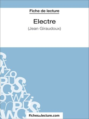 cover image of Electre de Jean Giraudoux (Fiche de lecture)