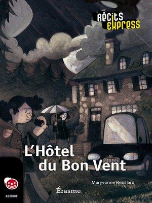 cover image of L'Hôtel du Bon Vent