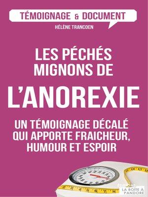 cover image of Les péchés mignons de l'anorexie