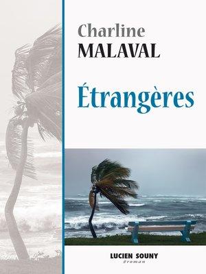 cover image of Étrangères