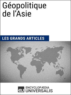 cover image of Géopolitique de l'Asie