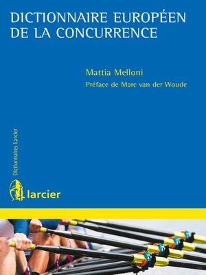 cover image of Dictionnaire européen de la concurrence