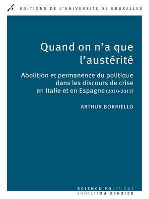 cover image of Quand on n'a que l'austérité