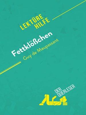 cover image of Fettklößchen von Guy de Maupassant (Lektürehilfe)