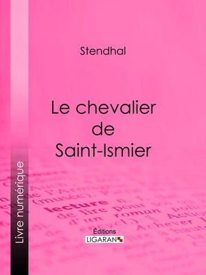 cover image of Le chevalier de Saint-Ismier