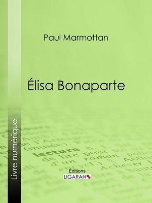 cover image of Élisa Bonaparte