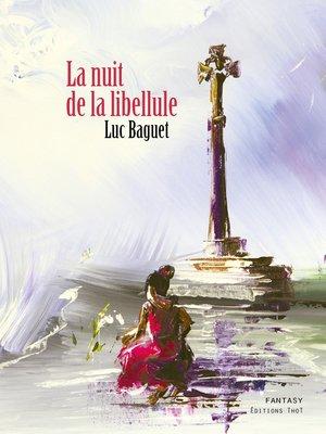 cover image of La nuit de la libellule