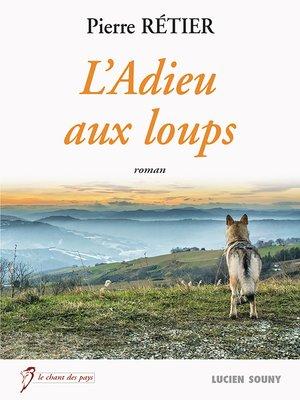 cover image of L'Adieu aux loups