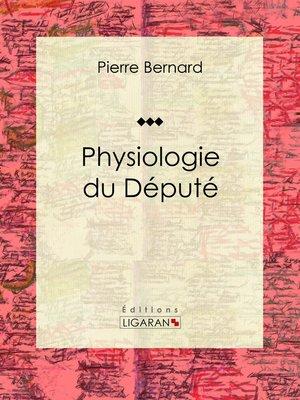 cover image of Physiologie du Député