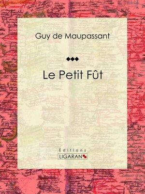 cover image of Le Petit Fût