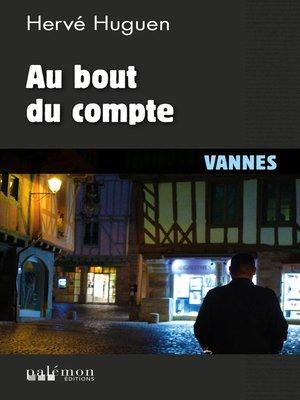 cover image of Au bout du compte