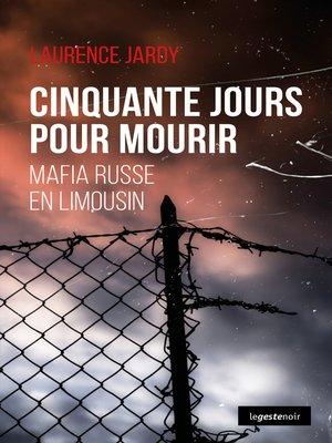 cover image of Cinquante jours pour mourir
