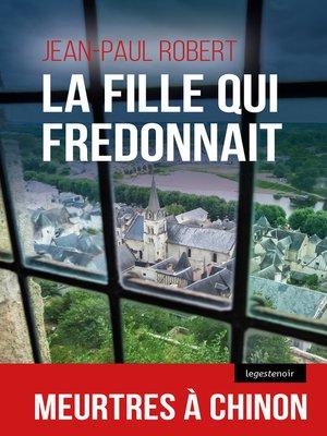 cover image of La fille qui fredonnait