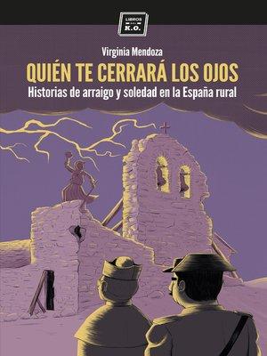 cover image of Quién te cerrará los ojos