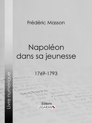 cover image of Napoléon dans sa jeunesse