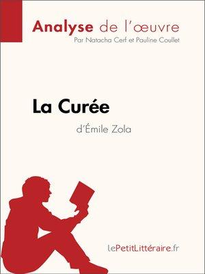 cover image of La Curée d'Émile Zola (Analyse de l'oeuvre)