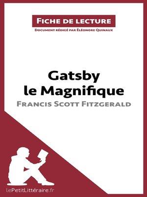 cover image of Gatsby le Magnifique de Francis Scott Fitzgerald (Fiche de lecture)