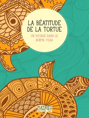 cover image of La Béatitude de la tortue