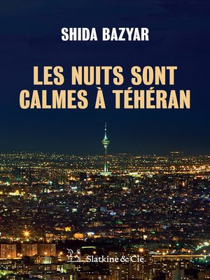 cover image of Les nuits sont calmes à Téhéran