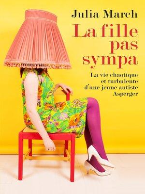 cover image of La fille pas sympa