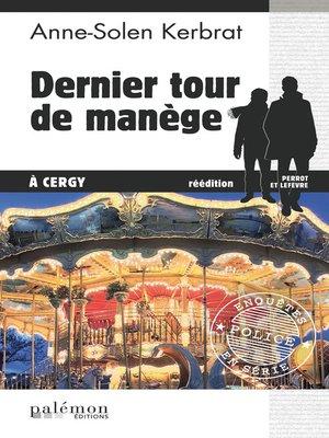 cover image of Dernier tour de manège à Cergy