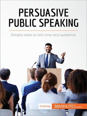 cover image of Persuasive Public Speaking