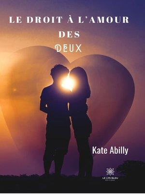 cover image of Le droit à l'amour des deux