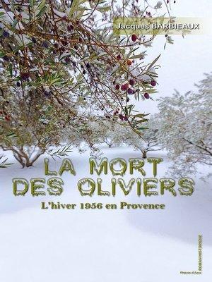 cover image of La mort des olivier